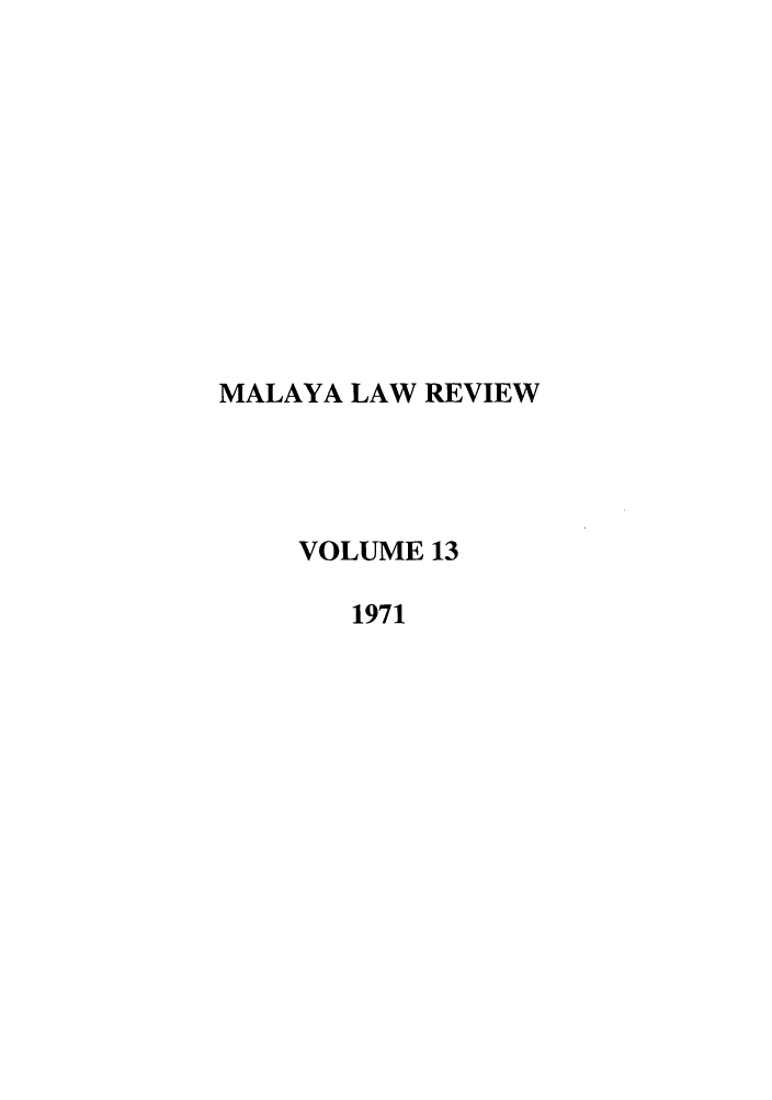 handle is hein.journals/sjls13 and id is 1 raw text is: MALAYA LAW REVIEW