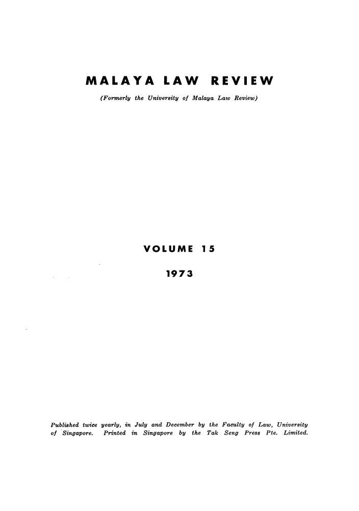 handle is hein.journals/sjls15 and id is 1 raw text is: MALAYA LAW REVIEW