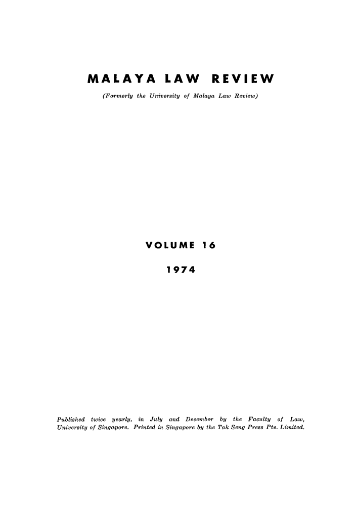 handle is hein.journals/sjls16 and id is 1 raw text is: MALAYA LAW REVIEW