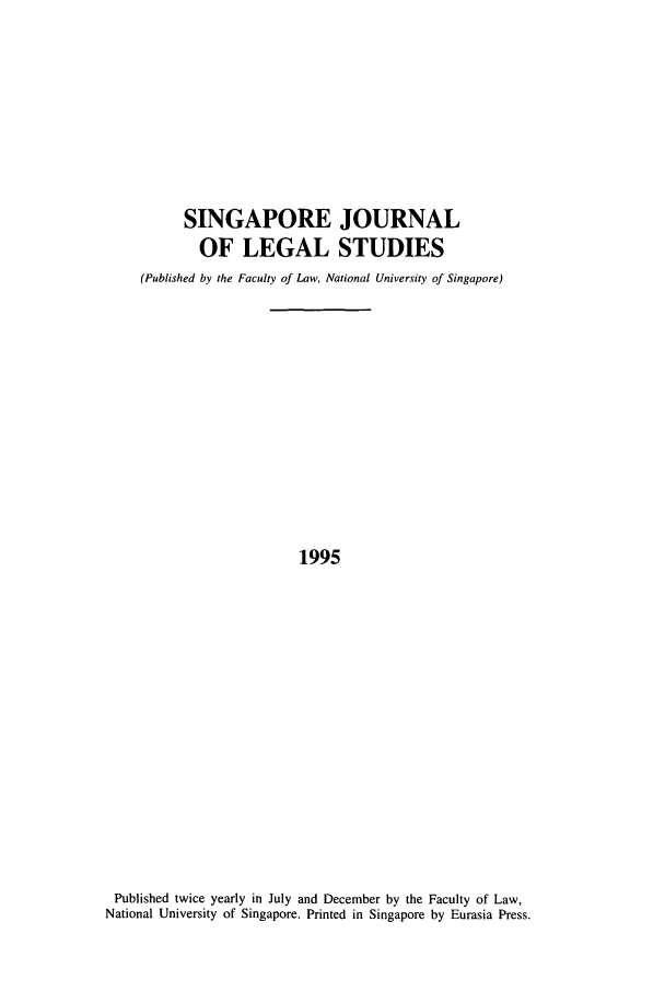 handle is hein.journals/sjls1995 and id is 1 raw text is: SINGAPORE JOURNAL