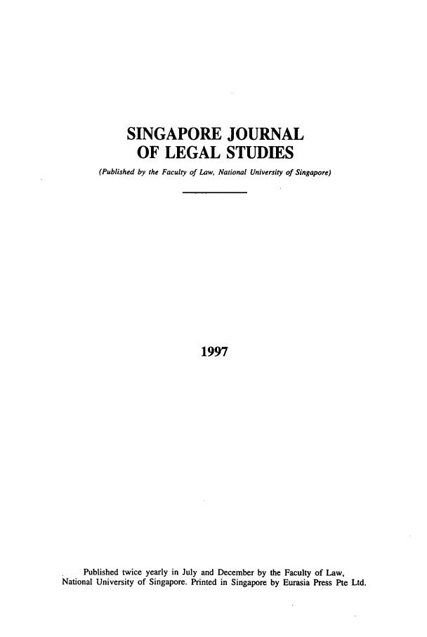 handle is hein.journals/sjls1997 and id is 1 raw text is: SINGAPORE JOURNAL