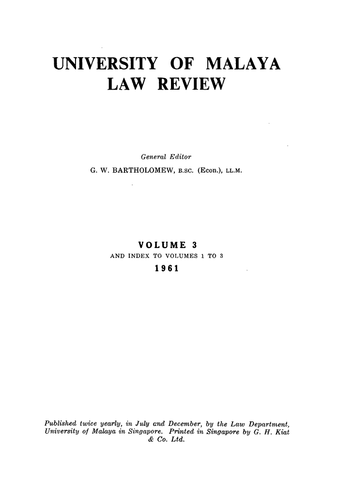 handle is hein.journals/sjls3 and id is 1 raw text is: UNIVERSITY OF MALAYA