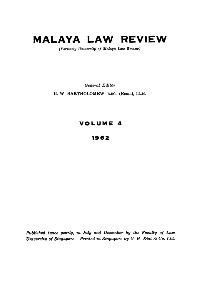 handle is hein.journals/sjls4 and id is 1 raw text is: MALAYA LAW REVIEW