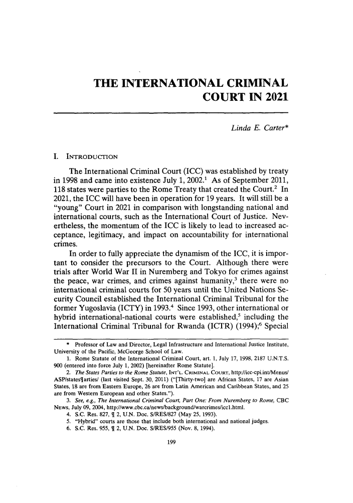 handle is hein.journals/sjlta18 and id is 203 raw text is: THE INTERNATIONAL CRIMINAL