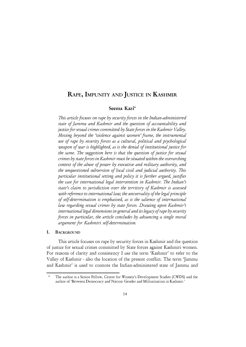 handle is hein.journals/soclerev10 and id is 25 raw text is: RAPE, IMPUNITY AND JUSTICE IN KASHMIR