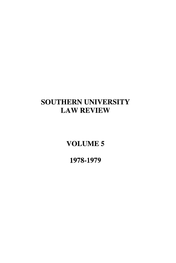 handle is hein.journals/soulr5 and id is 1 raw text is: SOUTHERN UNIVERSITY