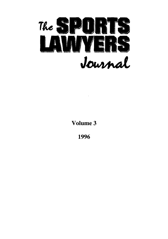 handle is hein.journals/sportlj3 and id is 1 raw text is: ASPORTS