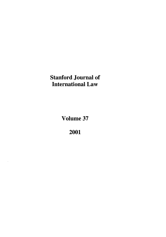 handle is hein.journals/stanit37 and id is 1 raw text is: Stanford Journal of