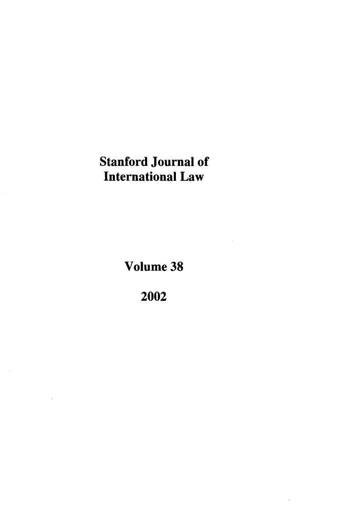 handle is hein.journals/stanit38 and id is 1 raw text is: Stanford Journal of