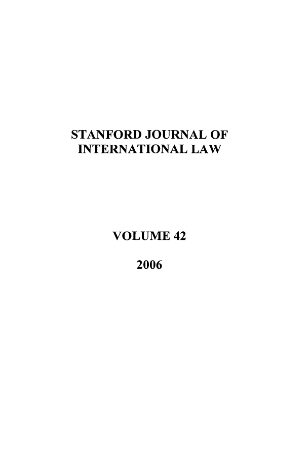 handle is hein.journals/stanit42 and id is 1 raw text is: STANFORD JOURNAL OF