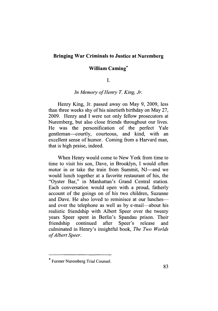 handle is hein.journals/stdtlp42 and id is 93 raw text is: Bringing War Criminals to Justice at Nuremberg