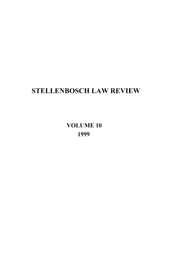 handle is hein.journals/stelblr10 and id is 1 raw text is: STELLENBOSCH LAW REVIEW
