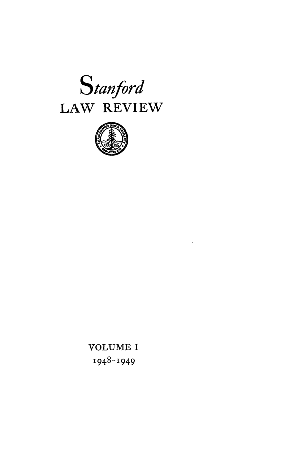 handle is hein.journals/stflr1 and id is 1 raw text is: Stanford