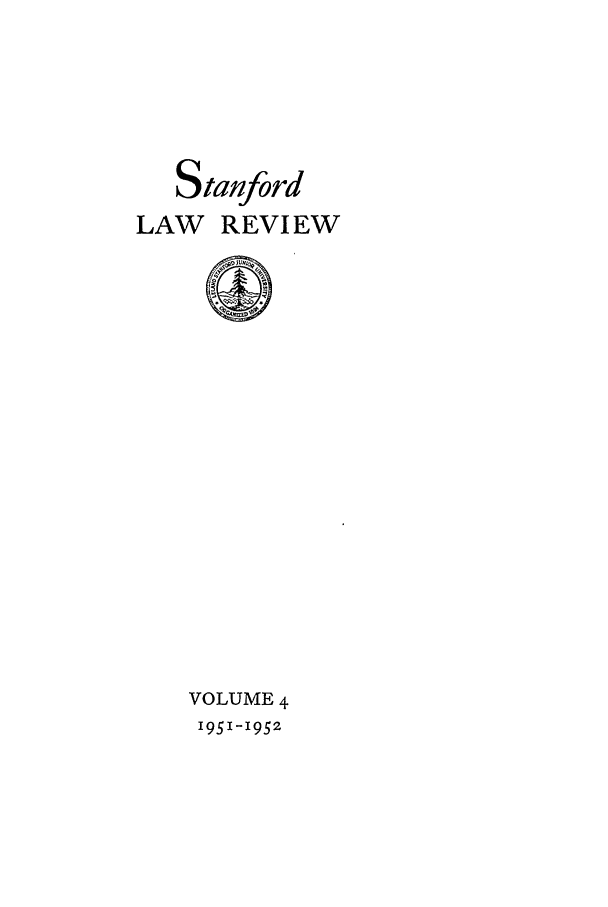 handle is hein.journals/stflr4 and id is 1 raw text is: Stanford