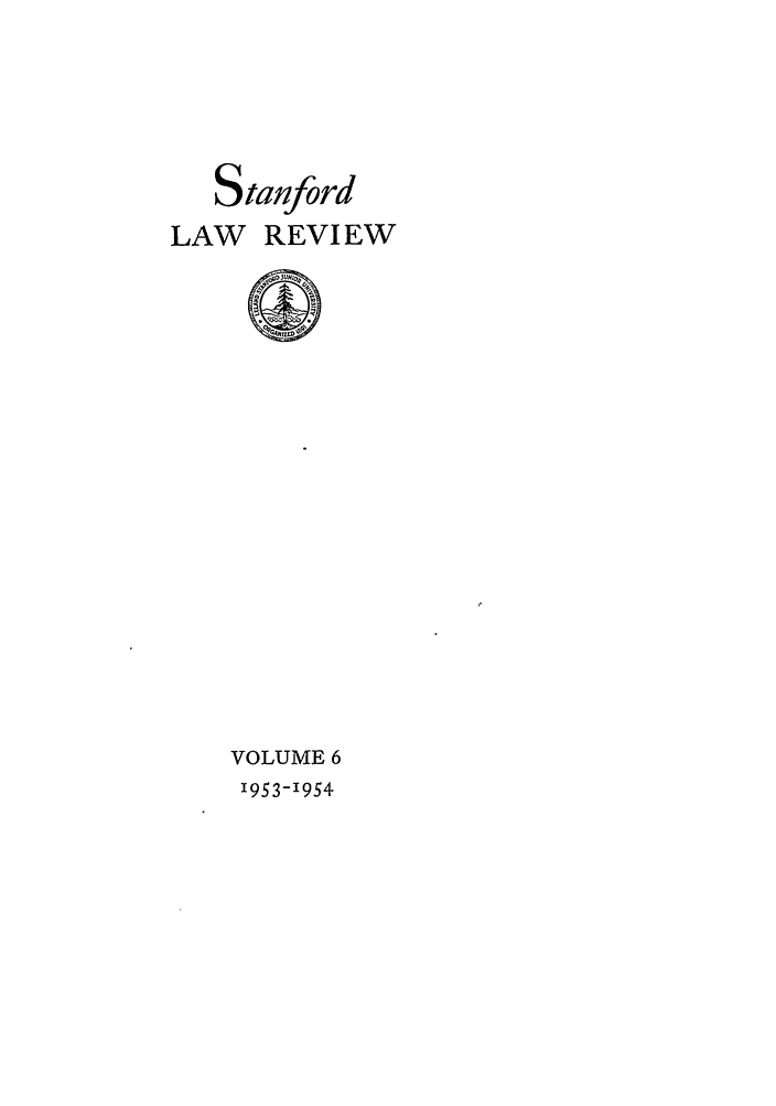 handle is hein.journals/stflr6 and id is 1 raw text is: Stanford