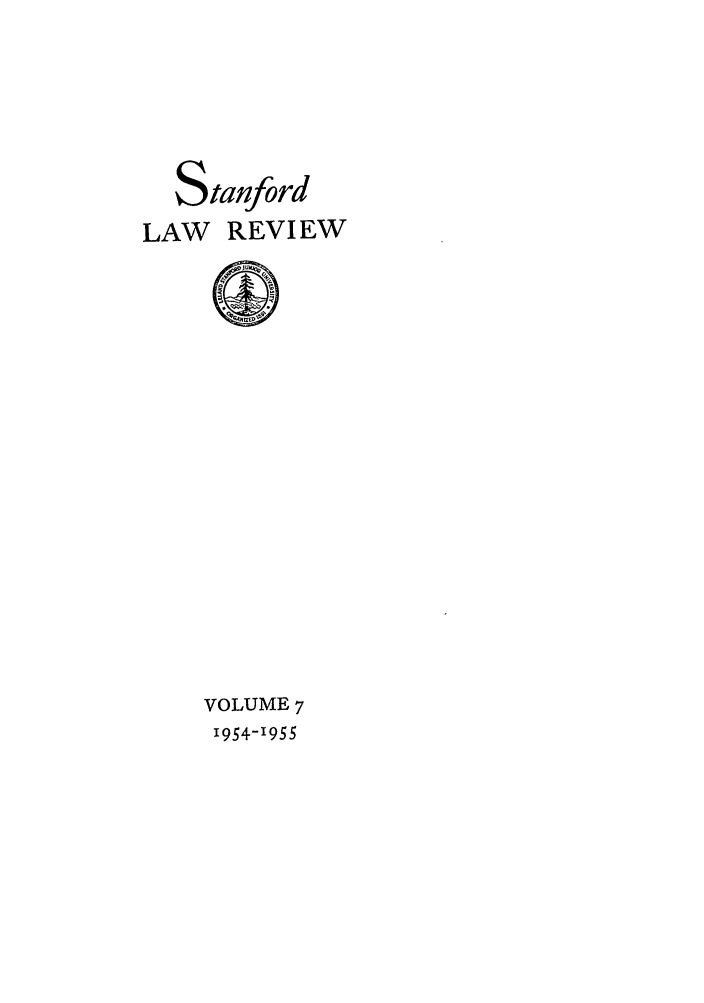 handle is hein.journals/stflr7 and id is 1 raw text is: Stanford