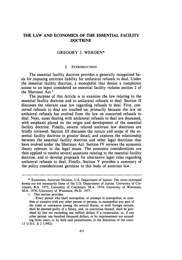 handle is hein.journals/stlulj32 and id is 443 raw text is: THE LAW AND ECONOMICS OF THE ESSENTIAL FACILITY