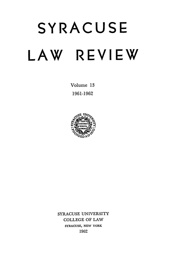 handle is hein.journals/syrlr13 and id is 1 raw text is: SYRACUSE