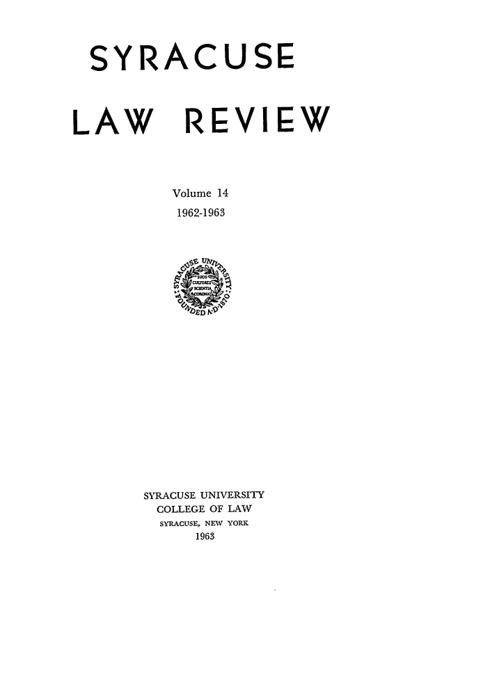 handle is hein.journals/syrlr14 and id is 1 raw text is: SYRACUSE