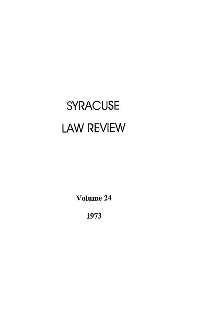handle is hein.journals/syrlr24 and id is 1 raw text is: SYRACUSE