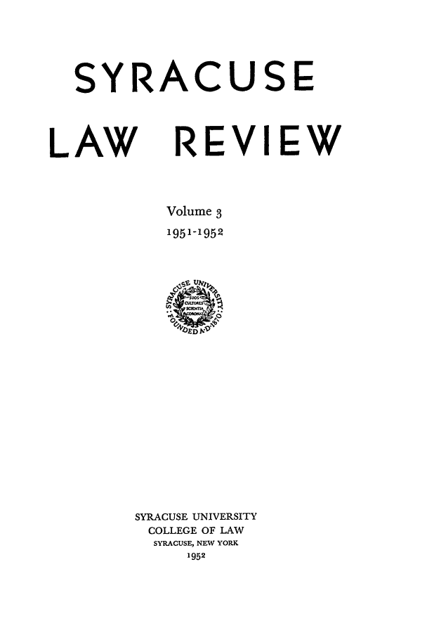 handle is hein.journals/syrlr3 and id is 1 raw text is: SYRACUSE