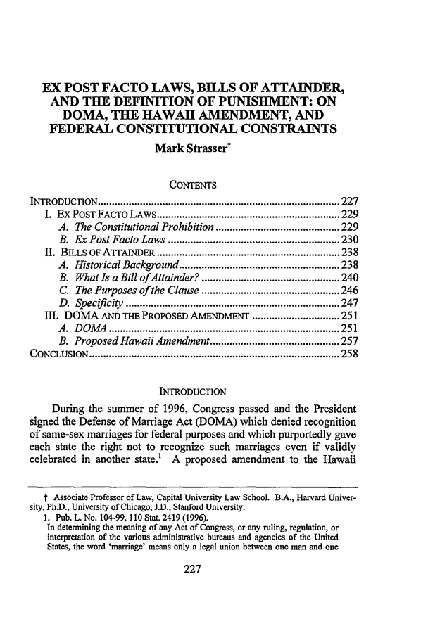 handle is hein.journals/syrlr48 and id is 251 raw text is: EX POST FACTO LAWS, BILLS OF ATTAINDER,