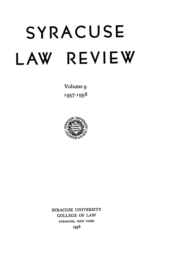 handle is hein.journals/syrlr9 and id is 1 raw text is: SYRACUSE