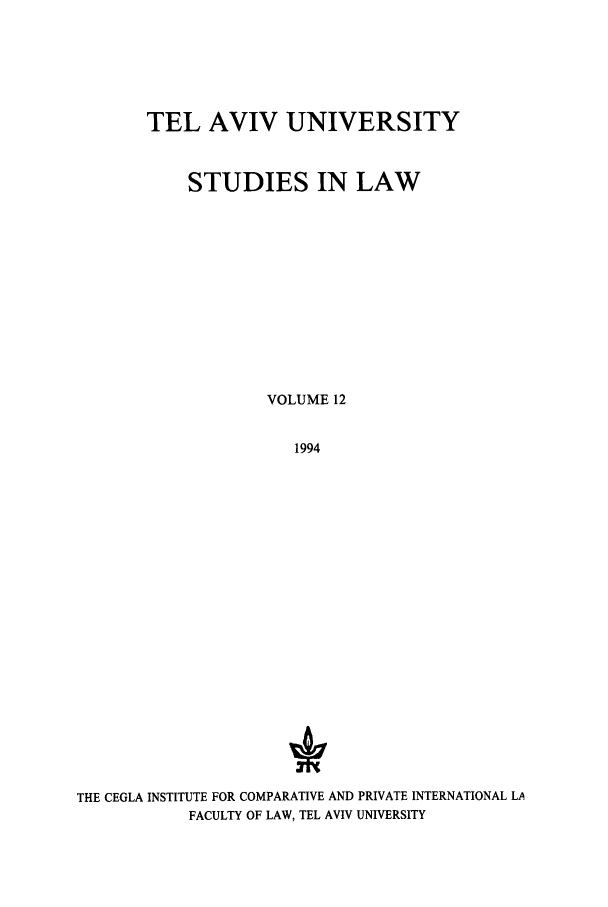 handle is hein.journals/telavusl12 and id is 1 raw text is: TEL AVIV UNIVERSITY