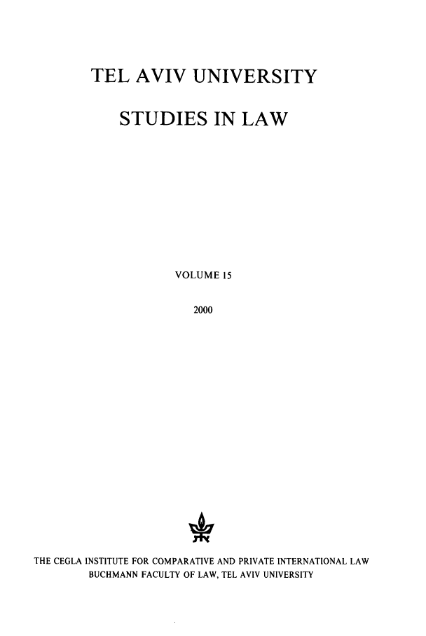 handle is hein.journals/telavusl15 and id is 1 raw text is: TEL AVIV UNIVERSITY