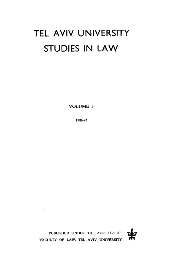 handle is hein.journals/telavusl5 and id is 1 raw text is: TEL AVIV UNIVERSITY