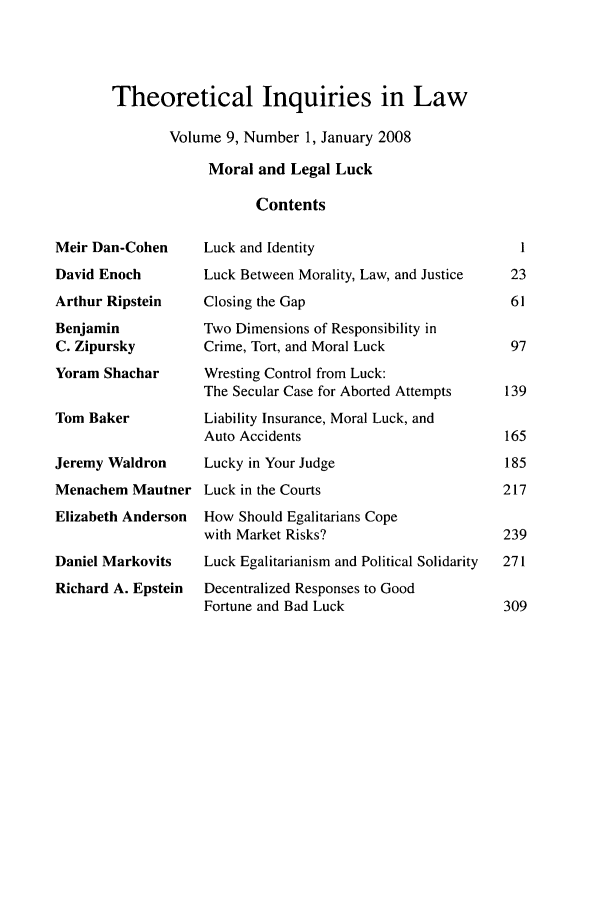 handle is hein.journals/thinla9 and id is 1 raw text is: Theoretical Inquiries in Law