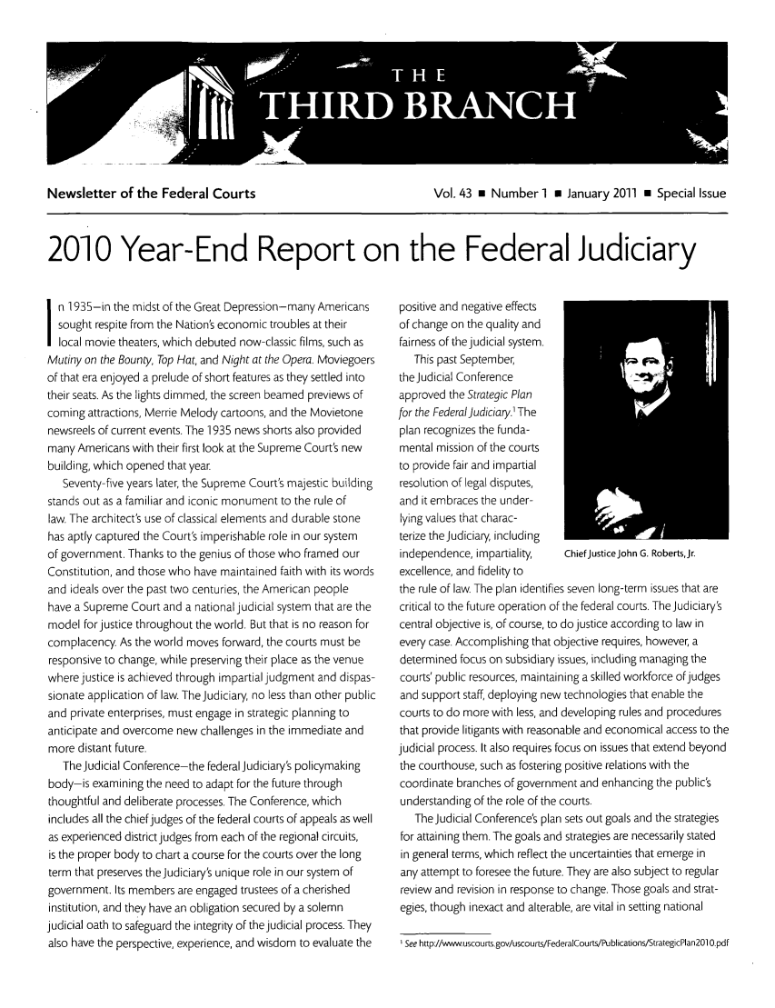 handle is hein.journals/thirdbran43 and id is 1 raw text is: Newsletter of the Federal Courts             Vol. 43 0 Number I N January 2011 E Special Issue