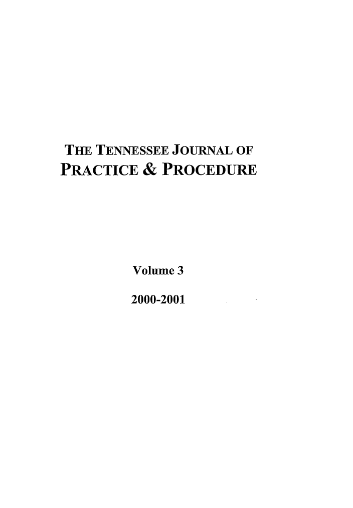 handle is hein.journals/tjpp3 and id is 1 raw text is: THE TENNESSEE JOURNAL OF