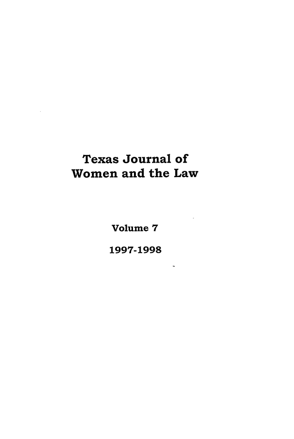 handle is hein.journals/tjwl7 and id is 1 raw text is: Texas Journal of