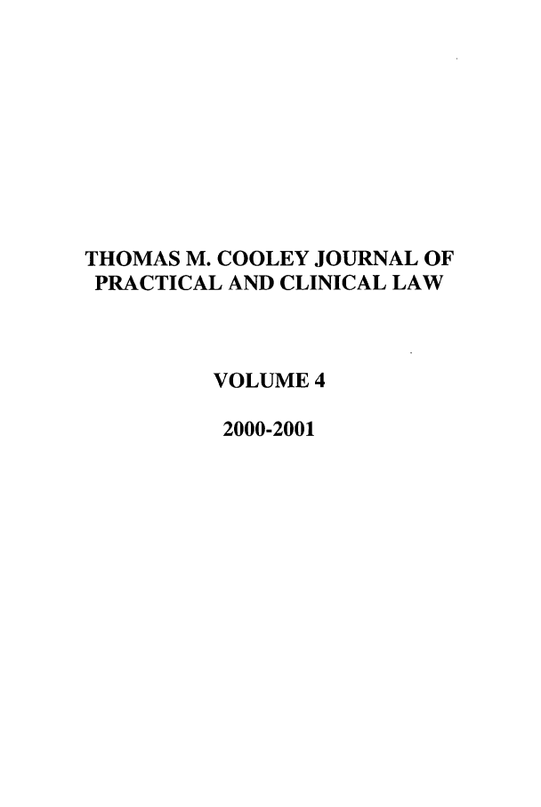 handle is hein.journals/tmcjpcl4 and id is 1 raw text is: THOMAS M. COOLEY JOURNAL OF