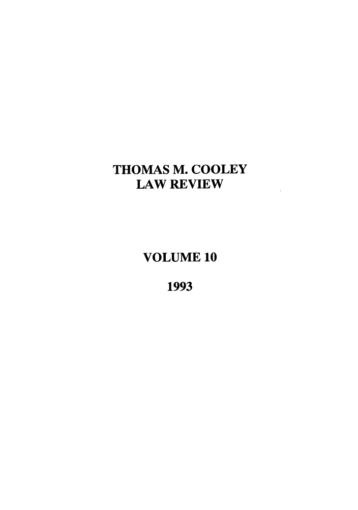 handle is hein.journals/tmclr10 and id is 1 raw text is: THOMAS M. COOLEY