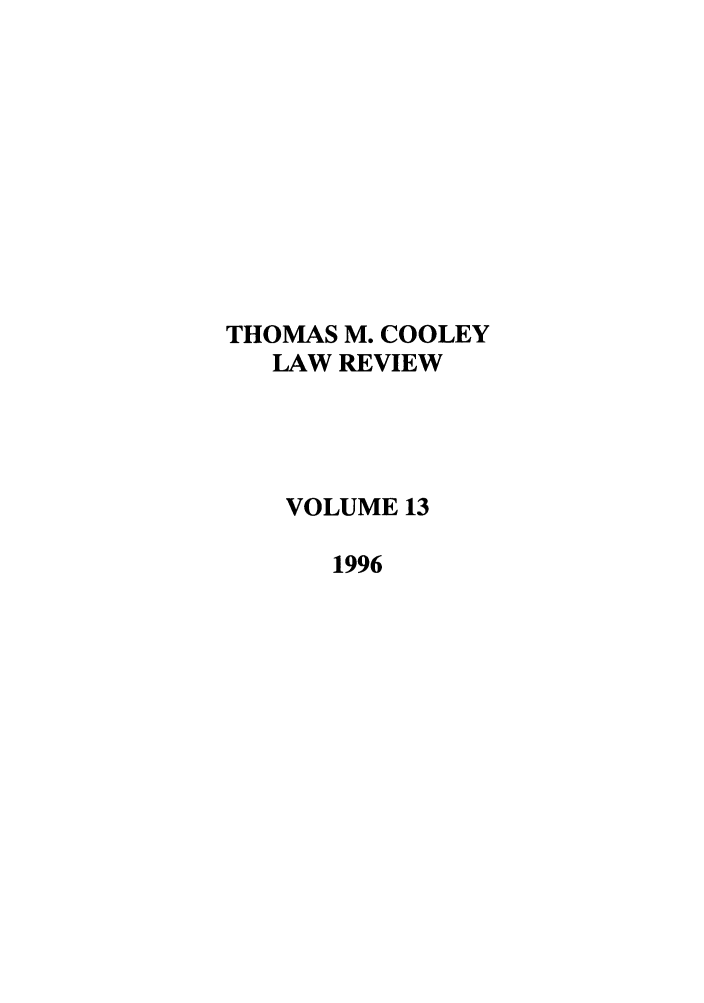 handle is hein.journals/tmclr13 and id is 1 raw text is: THOMAS M. COOLEY