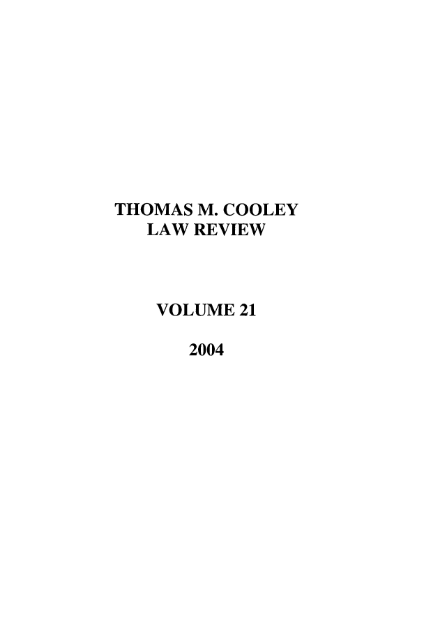 handle is hein.journals/tmclr21 and id is 1 raw text is: THOMAS M. COOLEY