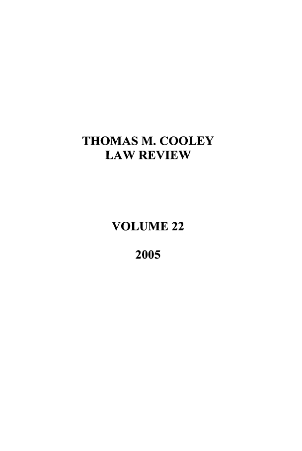 handle is hein.journals/tmclr22 and id is 1 raw text is: THOMAS M. COOLEY