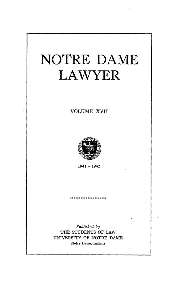 handle is hein.journals/tndl17 and id is 1 raw text is: NOTRE DAME