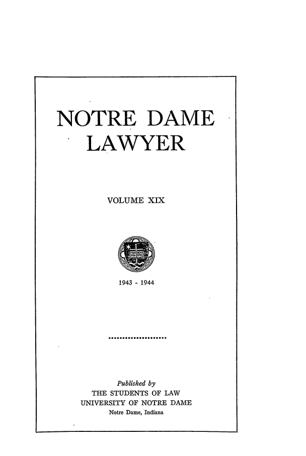 handle is hein.journals/tndl19 and id is 1 raw text is: NOTRE DAME