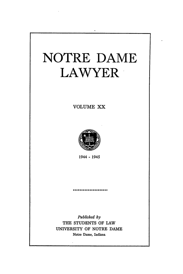 handle is hein.journals/tndl20 and id is 1 raw text is: NOTRE DAME