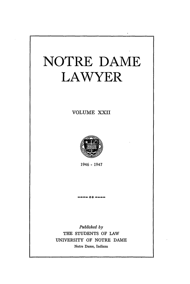 handle is hein.journals/tndl22 and id is 1 raw text is: NOTRE DAME