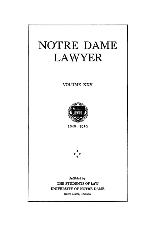 handle is hein.journals/tndl25 and id is 1 raw text is: NOTRE DAME