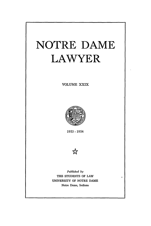 handle is hein.journals/tndl29 and id is 1 raw text is: NOTRE DAME