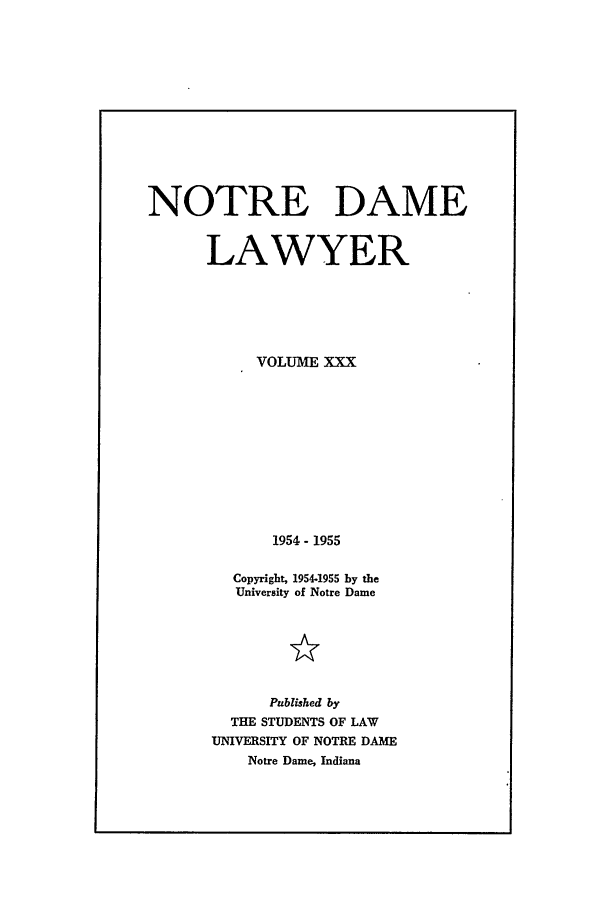 handle is hein.journals/tndl30 and id is 1 raw text is: NOTRE DAME
