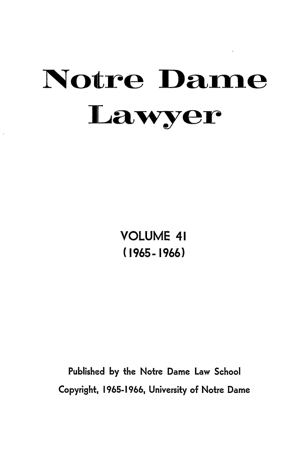 handle is hein.journals/tndl41 and id is 1 raw text is: Notre Dame