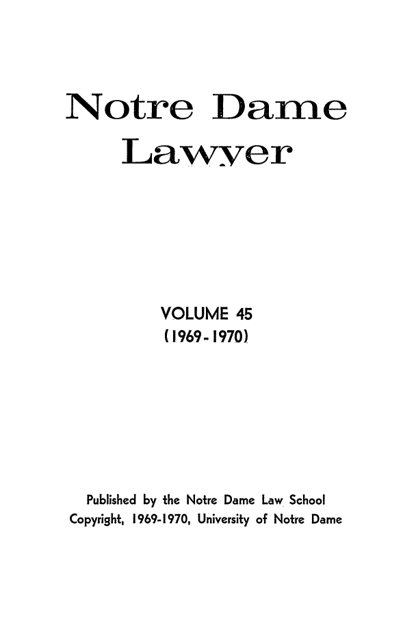 handle is hein.journals/tndl45 and id is 1 raw text is: Notre Dame