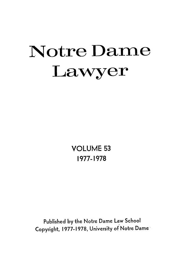 handle is hein.journals/tndl53 and id is 1 raw text is: Notre Dame