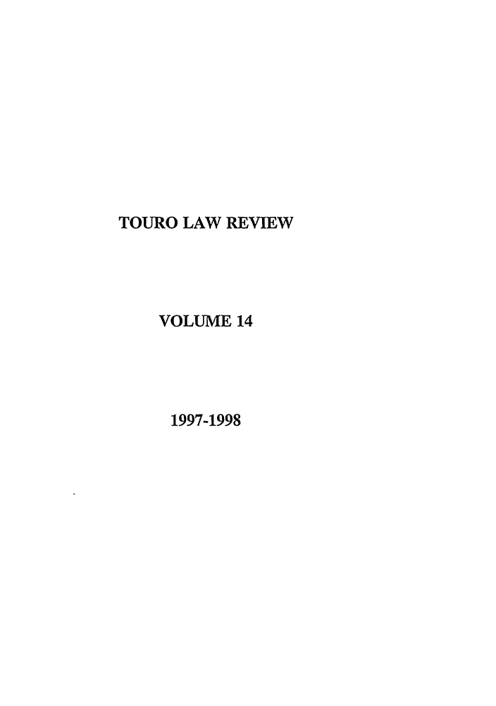 handle is hein.journals/touro14 and id is 1 raw text is: TOURO LAW REVIEW